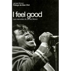 I Feel Good: Las Memorias De James Brown (Spanish)