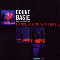 And His Orchestra: Dance Along with Basie