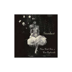 And N.Y. Trio: Stardust