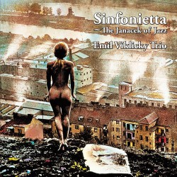 Sinfonietta - the Janacek of Jazz