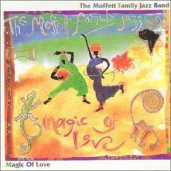 Sps - the Moffett Family Jazz Band: Magic of Love