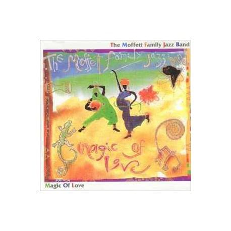 Sps - the Moffett Family Jazz Band: Magic of Love