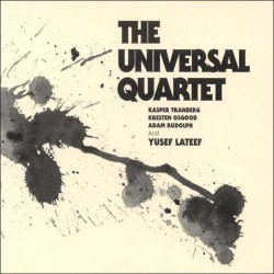 The Universal Quartet with Yusef Lateef