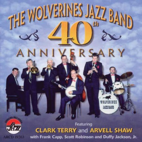The Wolverines Jazz Band 40Th Anniversary