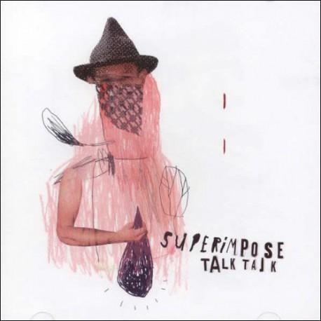 Superimpose - Talk Talk