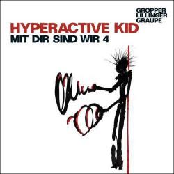 Hiperactive Kid - Mit Dir Sind Wir 4