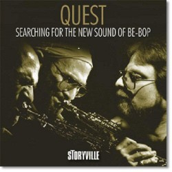 Quest - Searching for the New Sound of Be-Bop