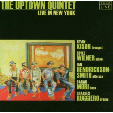 The Uptown Quintet - Live in New York