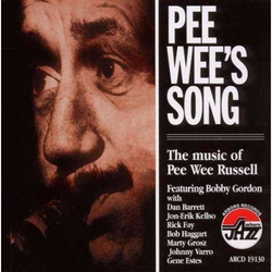 Pee Wee`s Song: the Music of Pee Wee Russell