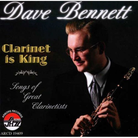 Clarinet Is King - Songs of Great Clarinetists