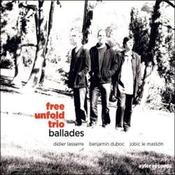 Free Unfold Trio: Ballades