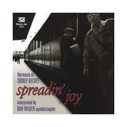 Spreadin` Joy: the Music of Sidney Bechet