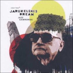 Jaruzelski`S Dream: Jazz Gawronski