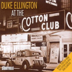 At the Cotton Club 1937-39