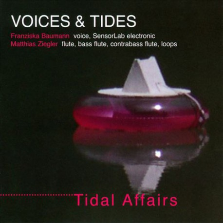 Voices and Tides - Tidal Affairs