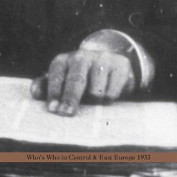 Who`S Who in Central and East Europe 1933