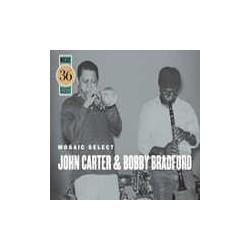 Mosaic Select: John Carter and Bobby Bradford