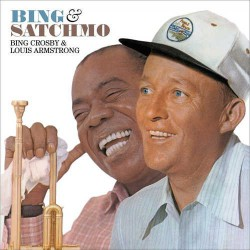 Bing and Satchmo