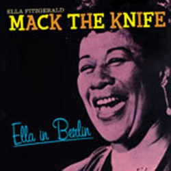Ella in Berlin : Mack the Knife