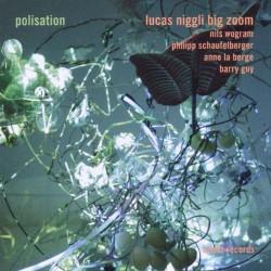 Lucas Niggli Big Zoom - Polisation