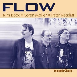 Flow - Kim Bock Organ Trio