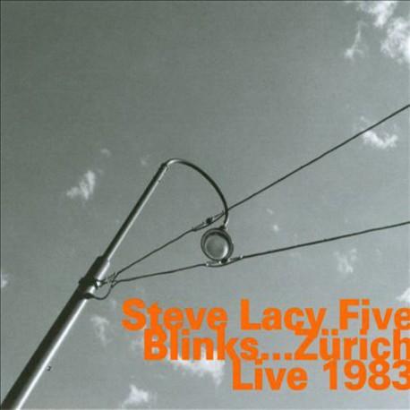 Blinks... Zurich 1983 - Steve Lacy Five