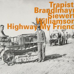 Trapist - Higway My Friend