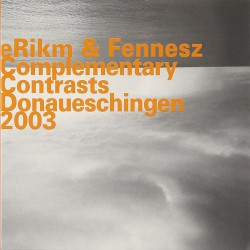 Erikm and Fennesz: Complimentary Contrasts