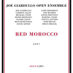 Red Morocco - Joe Giardullo Open Ensemble