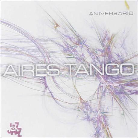Aniversario: Aires Tango