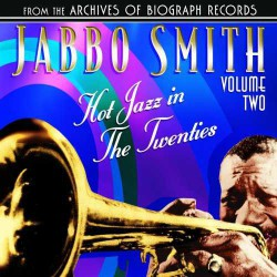 Hot Jazz in the Twenties - Volume Two