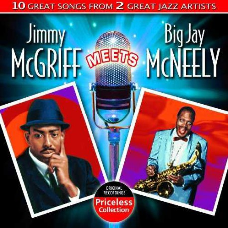 Jimmy Mcgriff Meets Big Jay Mcneely