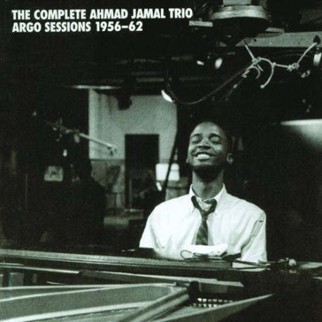 The Complete Ahmad Jamal Trio Argo Sessions