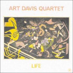 Life - Art Davis Quartet