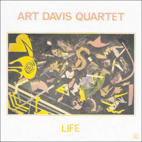 Life - Art Davis Quartet