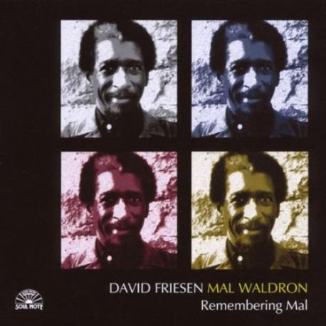 Remembering Mal - Friesen/Waldron