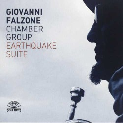 Earthquake Suite - Giovanni Falzone Chamber Group