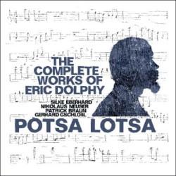 Potsa Lotsa - Complete Works of Eric Dolphy