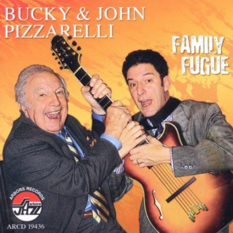 Bucky and John Pizzarelli - Family Fugue