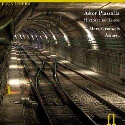 Histoire Du Tango - Marc Grauwels/ Astoria