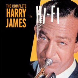 Complte Harry James in Hi-Fi