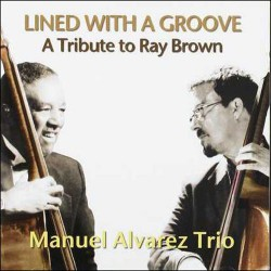 Lined with a Groove - a Tribute to Ray Brown