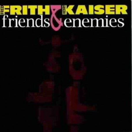 Friends and Enemies (2Cd)