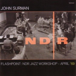 Flashpoint: Ndr Jazz Workshop April 69(Cd+Dvd)