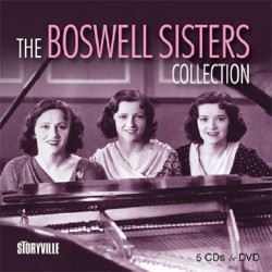 The Boswell Sisters Collection - 5Cd+Dvd
