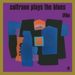 Coltrane Plays the Blues - 180 Gram