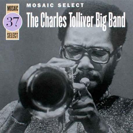 Mosaic Select: Charles Tolliver Big Band