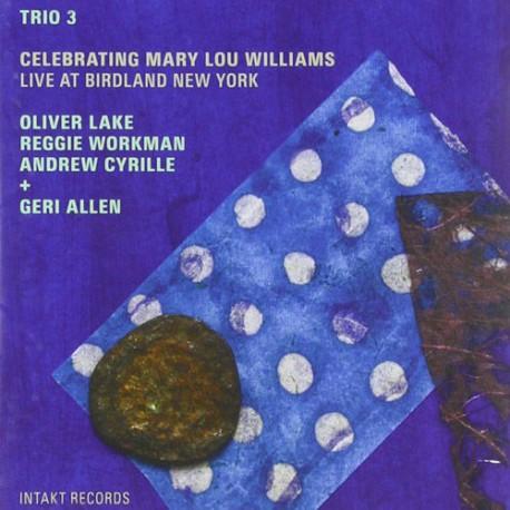 Trio 3 + Geri Allen - Live at Birdland