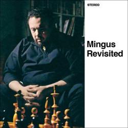 Mingus Revisited+Jazz Portraits-Mingus in Wonderla