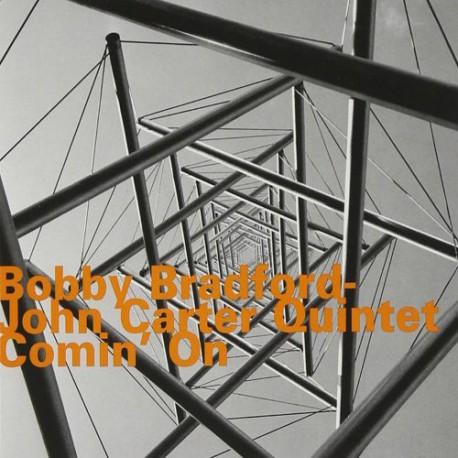 Bobby Bradford - John Carter Quintet : Comin ` On